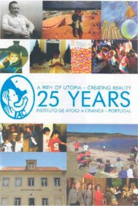 A Path of Utopia: Creating Reality: 25 Years