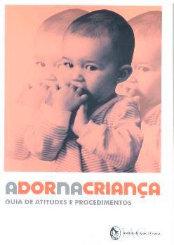 A Dor na Criança: Guia de Atitudes e Procedimentos