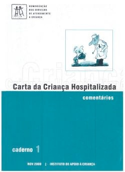 Carta da Criança Hospitalizada : Comentários