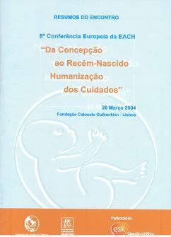 Da Concepção ao Recém-Nascido : Humanização dos Cuidados