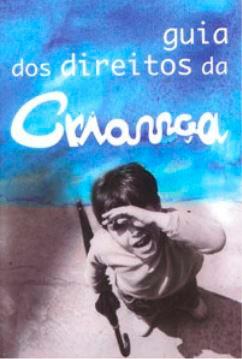 Guia dos Direitos da Criança, 1999