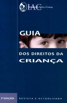 Guia dos Direitos da Criança, 2009