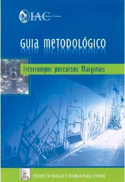 Guia Metodológico : Interromper Percursos Marginais