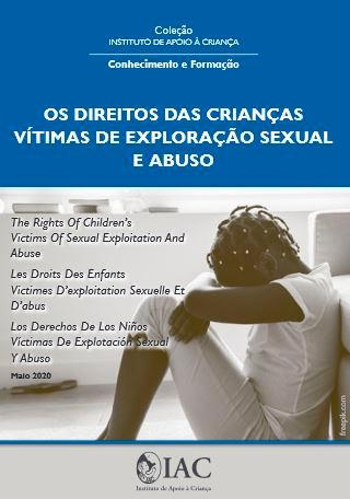 Os Direitos das Crianças Vítimas de Exploração Sexual e Abuso