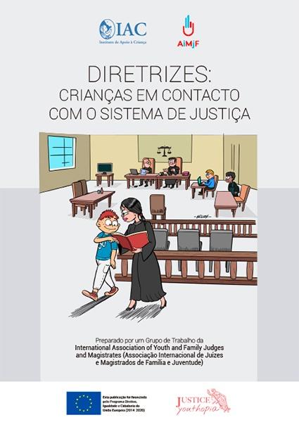 Diretrizes: Crianças em Contacto com o Sistema da Justiça